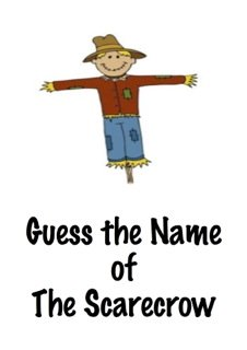 Guess the name of the scarecrow